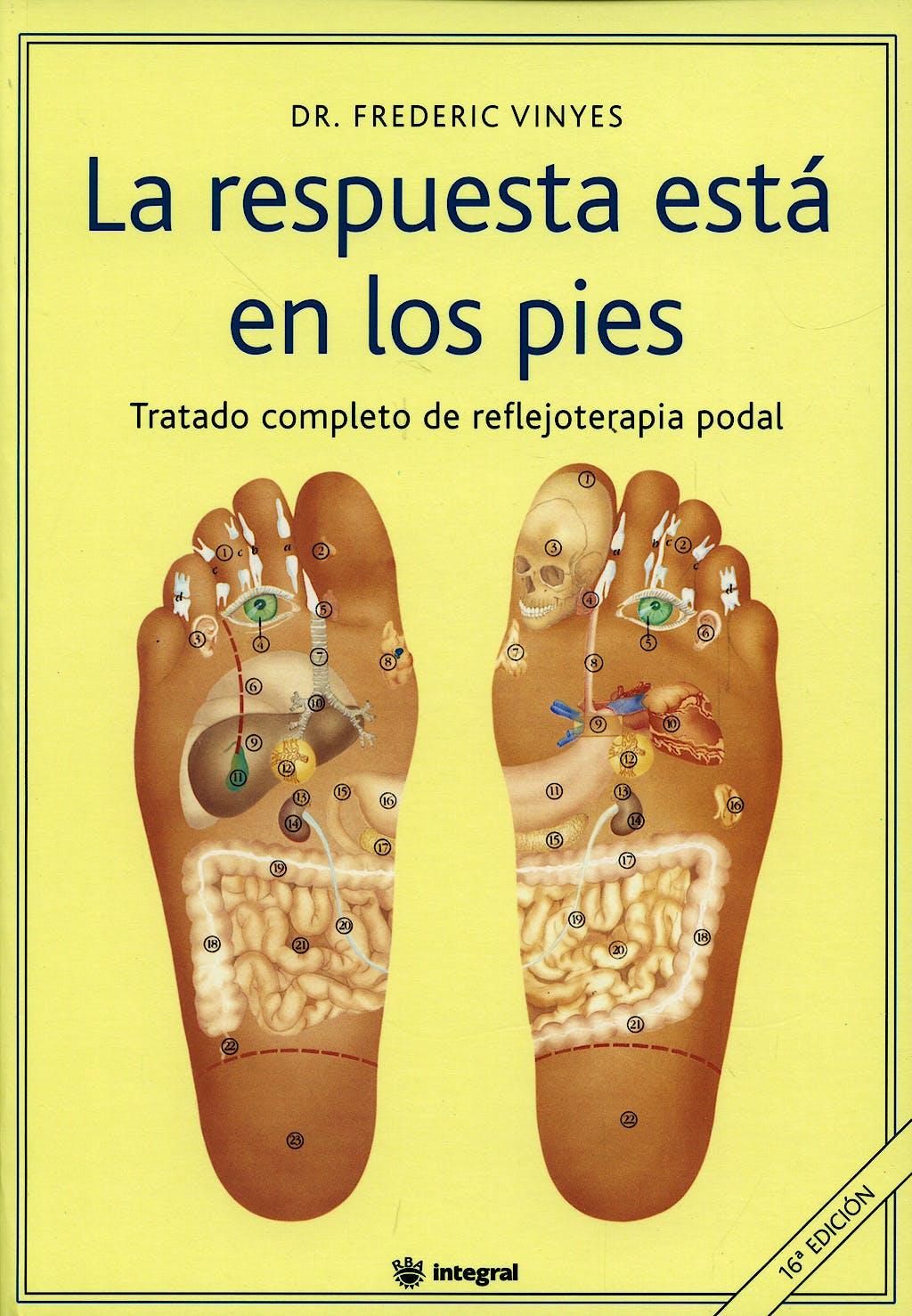 Portada del libro 9788479011116 La Respuesta Esta en los Pies. Tratado Completo de Reflejoterapia Podal