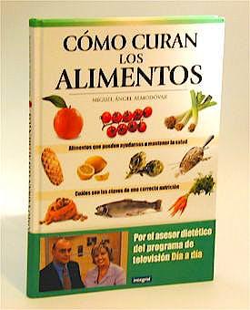 Portada del libro 9788479015527 Como Curan los Alimentos