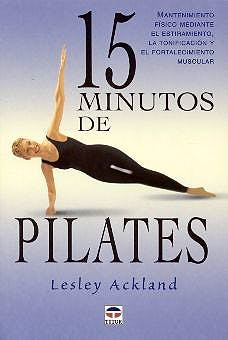 Portada del libro 9788479024161 15 Minutos de Pilates