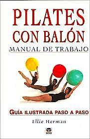 Portada del libro 9788479025113 Pilates con Balon. Manual de Trabajo. Guia Ilustrada Paso a Paso