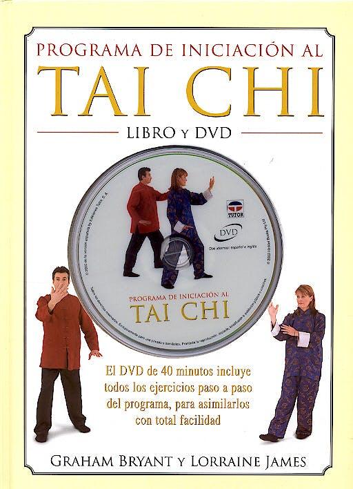 Portada del libro 9788479025151 Programa de Iniciacion al Tai Chi + Dvd (40 min.)