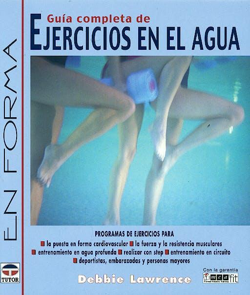 Portada del libro 9788479025267 Guia Completa de Ejercicios en el Agua