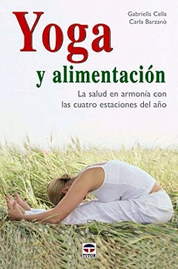 Portada del libro 9788479026752 Yoga y Alimentacion