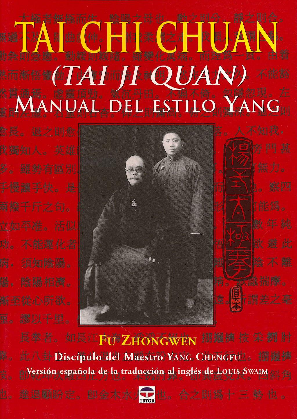 Portada del libro 9788479027131 Tai Chi Chuan (Tai Ji Quan). Manual del Estilo Yang