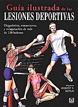 Portada del libro 9788479027841 Guia Ilustrada de las Lesiones Deportivas