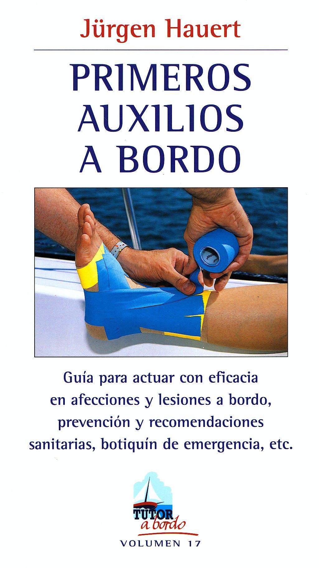 Portada del libro 9788479027858 Primeros Auxilios a Bordo
