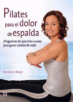 Portada del libro 9788479028305 Pilates para el Dolor de Espalda. Programas de Ejercicios Suaves para Ganar Calidad de Vida
