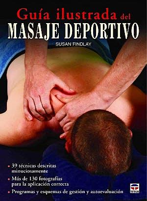 Portada del libro 9788479028763 Guía Ilustrada del Masaje Deportivo