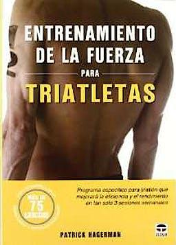 Portada del libro 9788479028992 Entrenamiento de la Fuerza para Triatletas