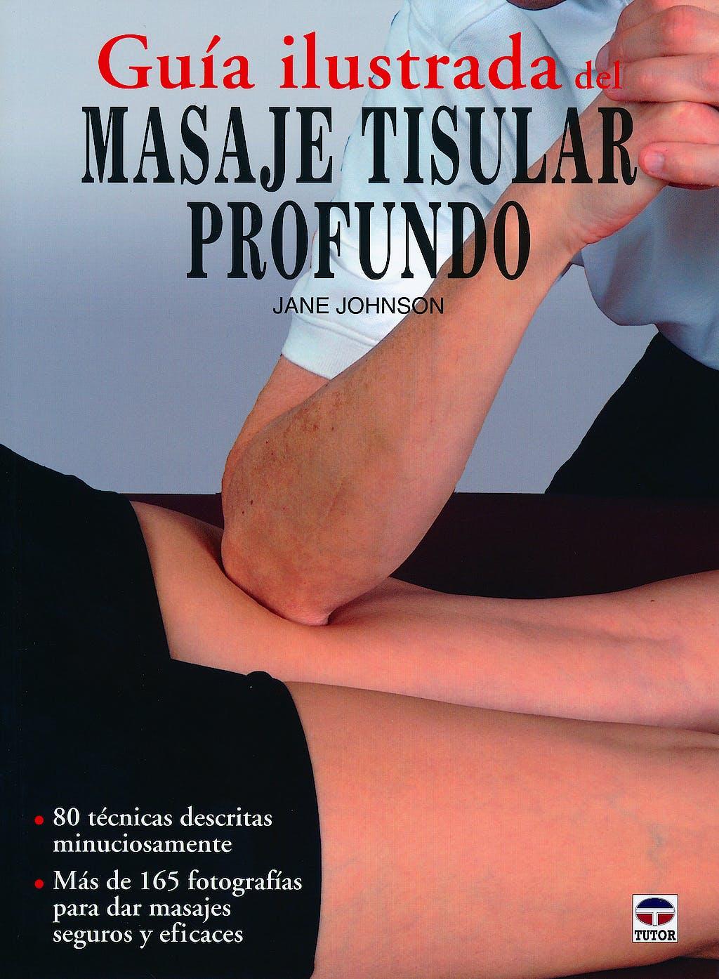 Portada del libro 9788479029036 Guía Ilustrada del Masaje Tisular Profundo