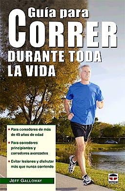 Portada del libro 9788479029562 Guía para Correr Durante Toda la Vida