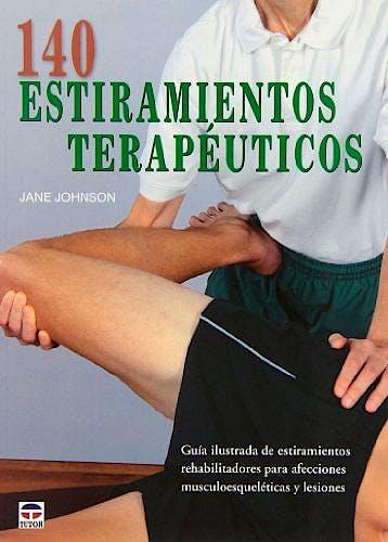 Portada del libro 9788479029593 140 Estiramientos Terapéuticos