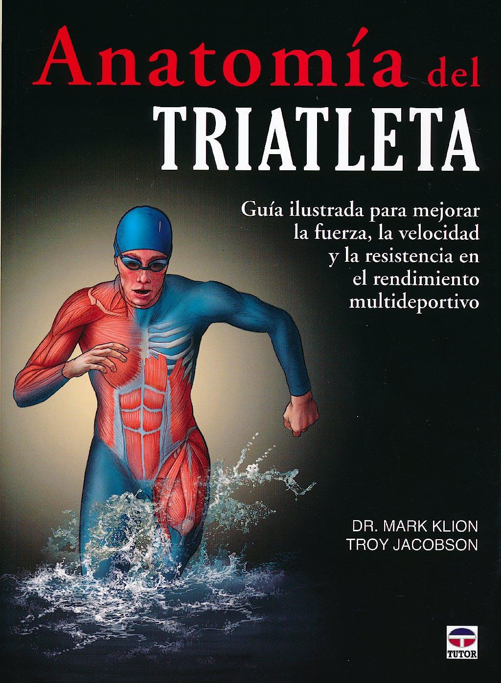 Portada del libro 9788479029609 Anatomía del Triatleta