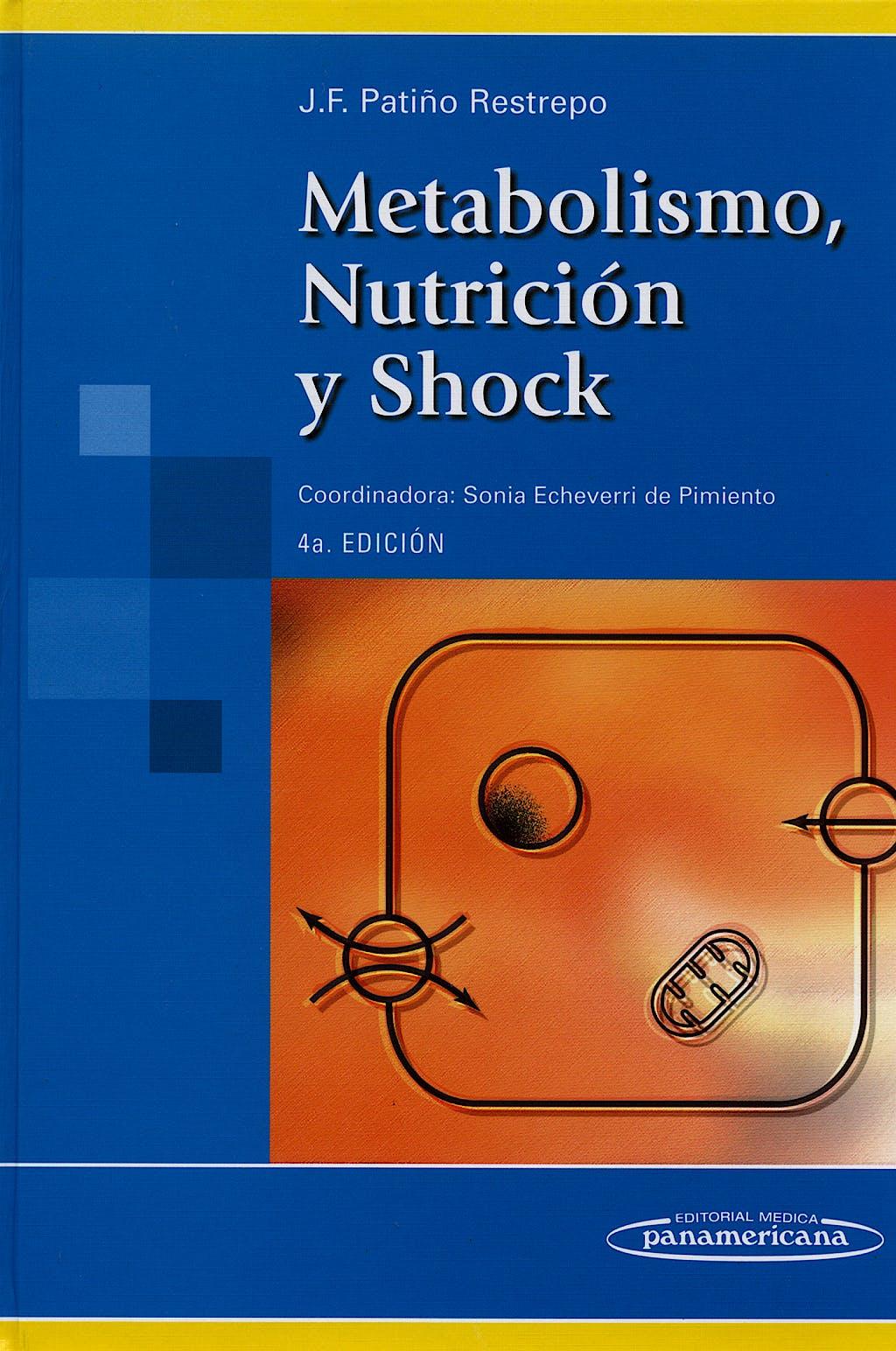 Portada del libro 9788479031688 Metabolismo, Nutrición y Shock