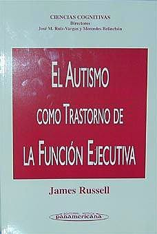 Portada del libro 9788479034948 El Autismo como Trastorno de la Funcion Ejecutiva