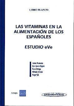Portada del libro 9788479035785 Las Vitaminas en la Alimentacion de los Españoles