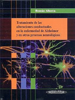 Portada del libro 9788479036478 Tratamiento de las Alteraciones Conductuales en Enfermedad de Alzheimer y en Otros Procesos Neurologicos