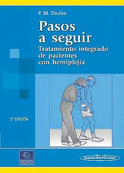 Portada del libro 9788479036775 Pasos a Seguir. Tratamiento Integrado de Pacientes con Hemiplejia