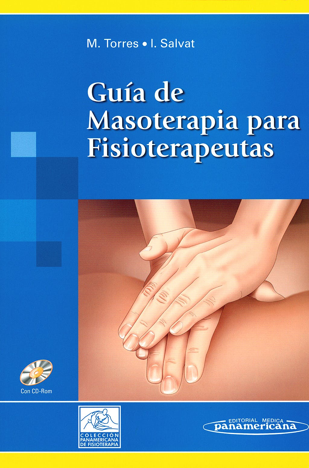Portada del libro 9788479037734 Guia de Masoterapia para Fisioterapeutas + CD-ROM