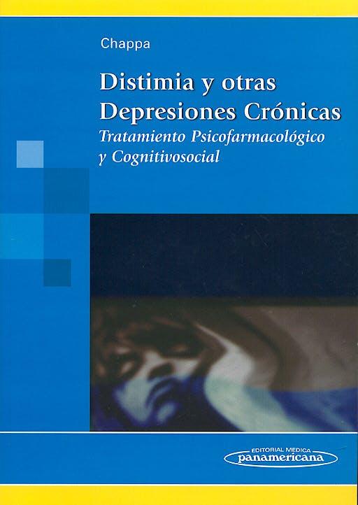 Portada del libro 9788479037918 Distimia y Otras Depresiones Crónicas