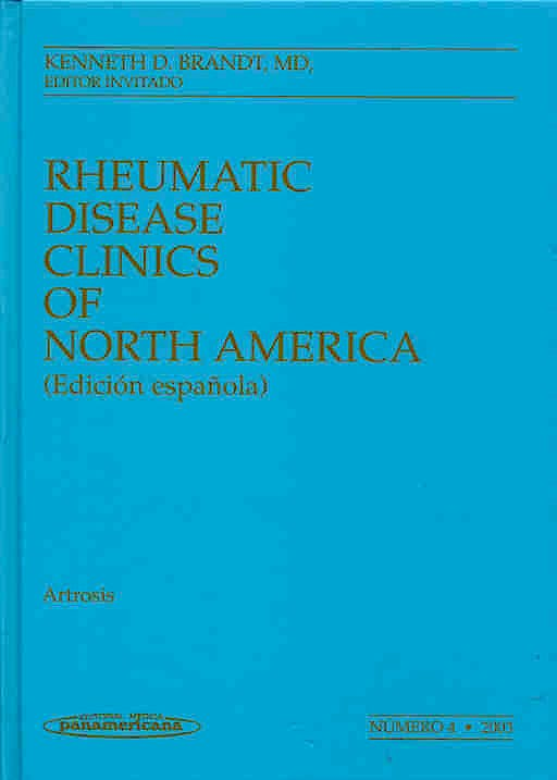 Portada del libro 9788479038250 Rheumatic Disease Clinics Of North America. Artrosis. Nº 4, 2003