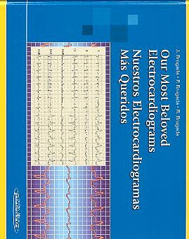 Portada del libro 9788479038441 Nuestros Electrocardiogramas mas Queridos / Our Most Beloved Electrocardiograms (Edicion Bilingüe)