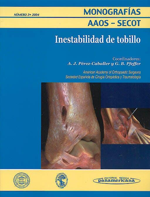 Portada del libro 9788479038922 Inestabilidad de Tobillo (Monografías AAOS-SECOT)