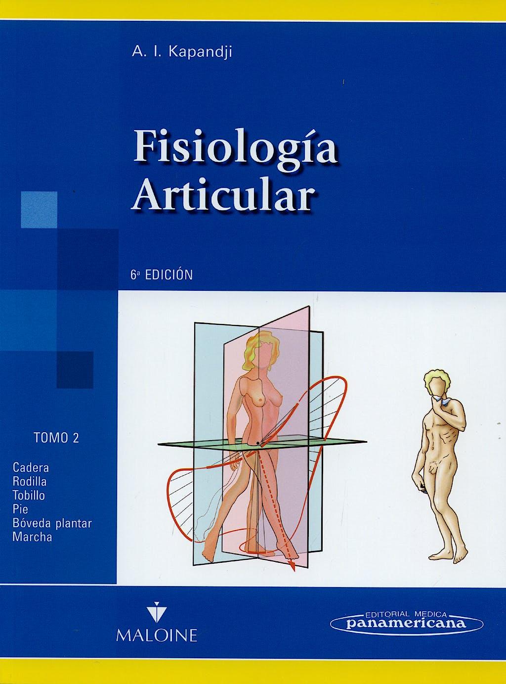 Portada del libro 9788479039196 Fisiología Articular, Tomo 2: Miembro Inferior