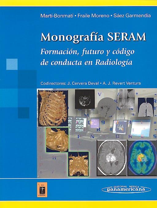Portada del libro 9788479039301 Monografia SERAM. Formación, Futuro y Código de Conducta en Radiología