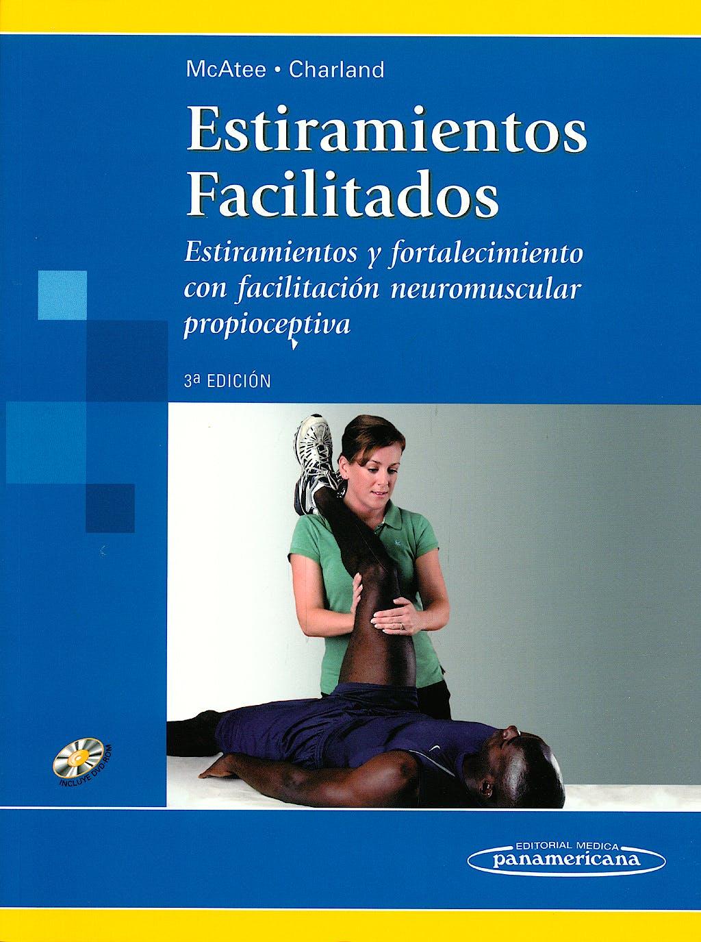 Portada del libro 9788479039448 Estiramientos Facilitados. Estiramientos y Fortalecimiento con Facilitacion Neuromuscular Propioceptiva + Dvd (En Ingles)