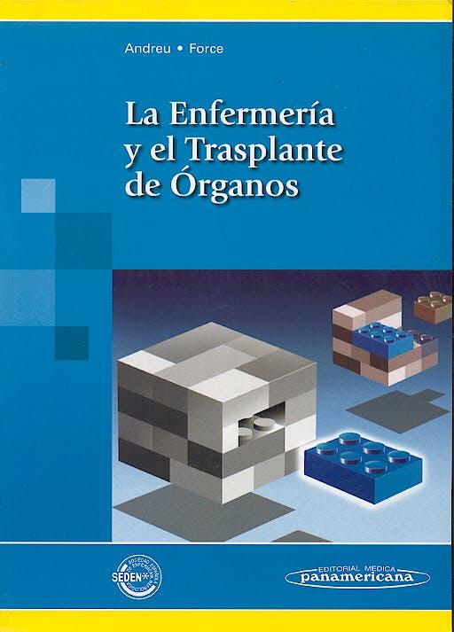 Portada del libro 9788479039691 La Enfermeria y el Trasplante de Organos