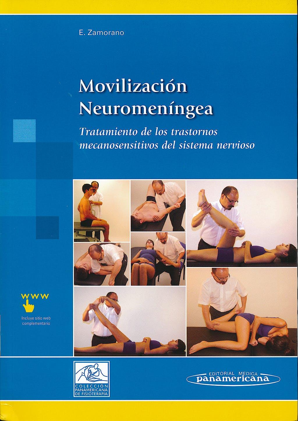 Portada del libro 9788479039707 Movilización Neuromeníngea. Tratamiento de los Trastornos Mecanosensitivos del Sistema Nervioso + Acceso Online