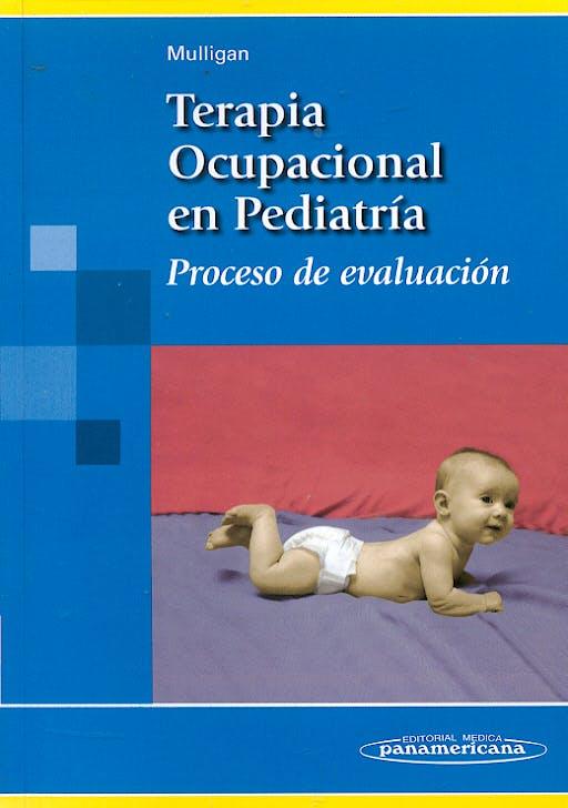 Portada del libro 9788479039813 Terapia Ocupacional en Pediatría. Proceso de Evaluación