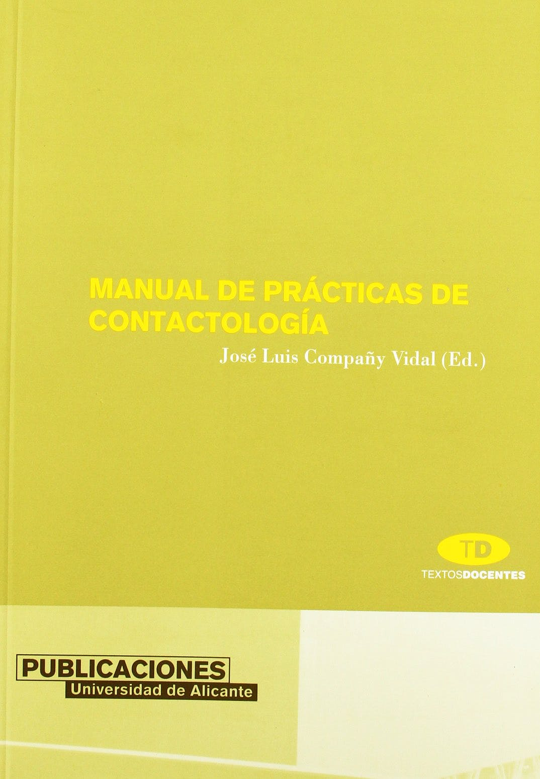 Portada del libro 9788479087029 Manual de Practicas de Contactologia