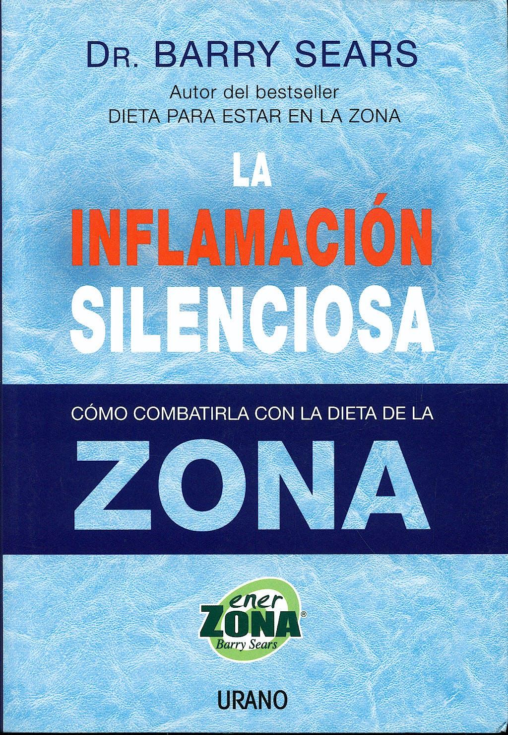Portada del libro 9788479536367 La Inflamación Silenciosa. Cómo Combatirla con la Dieta de la Zona