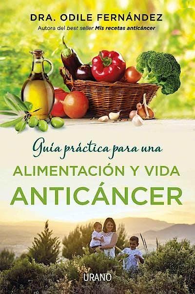 Portada del libro 9788479539177 Guia Practica para una Alimentacion y Vida Anticancer