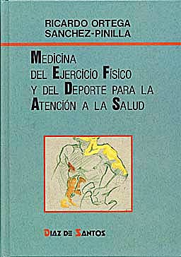 Portada del libro 9788479780531 Medicina del Ejercicio Físico y del Deporte para la Atención a la Salud