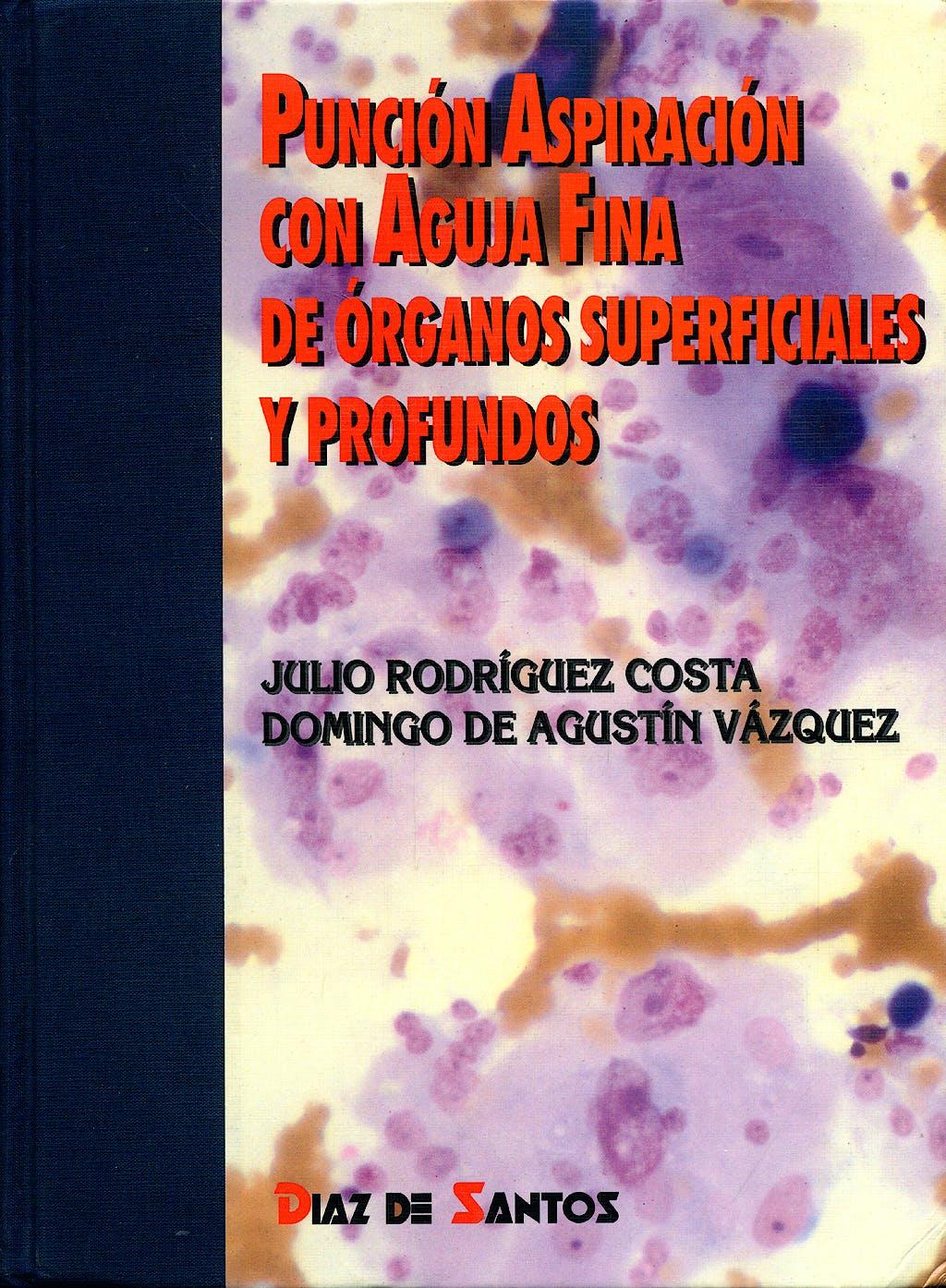 Portada del libro 9788479782894 Punción Aspiración con Aguja Fina de Órganos Superficiales y Profundos