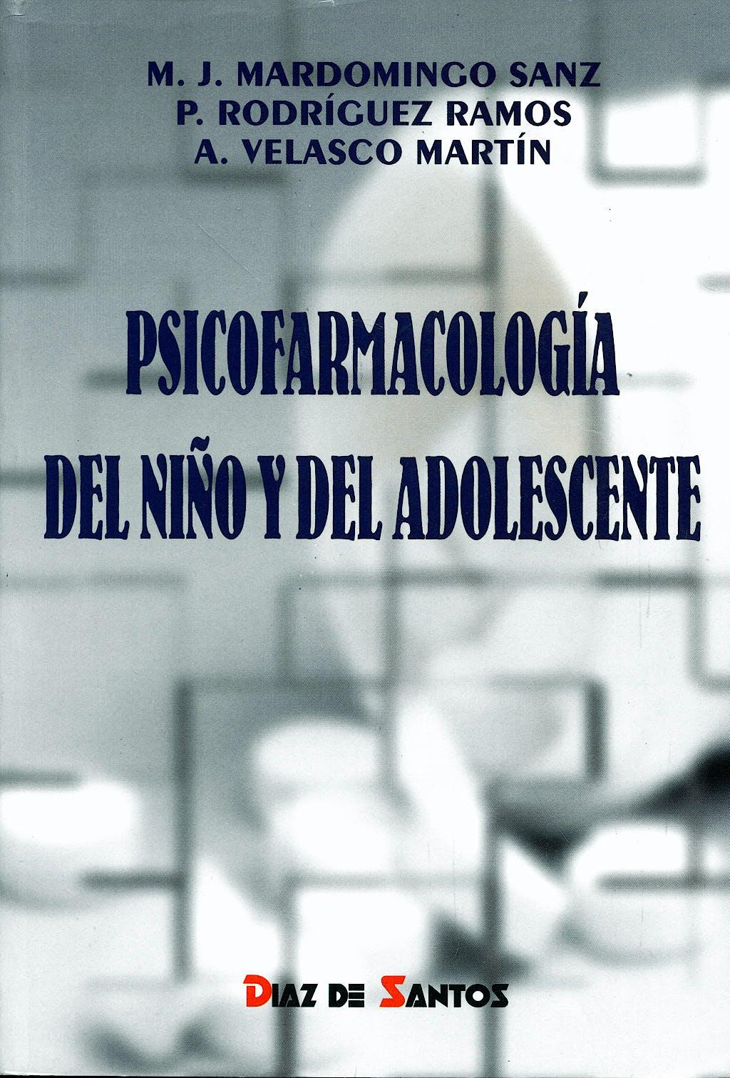 Portada del libro 9788479782931 Psicofarmacologia del Niño y del Adolescente