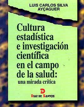 Portada del libro 9788479783204 Cultura Estadistica e Investigacion Cientifica