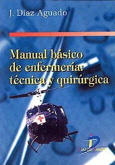 Portada del libro 9788479783402 Manual Basico de Enfermeria: Tecnica y Quirurgica