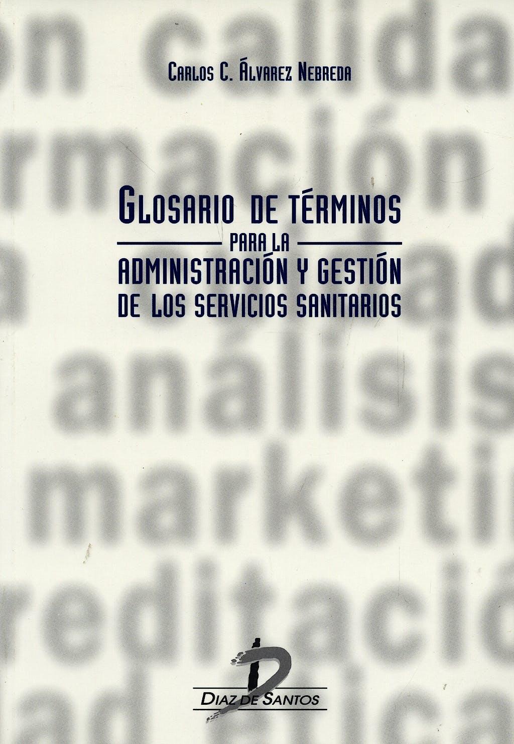 Portada del libro 9788479783495 Glosario de Terminos para la Administracion y Gestion de Servicios San