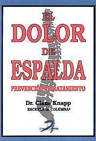 Portada del libro 9788479783938 El Dolor de Espalda. Prevencion y Tratamiento
