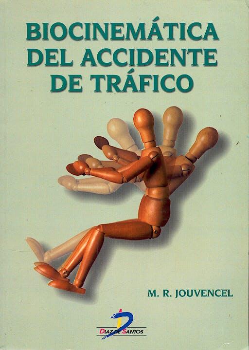 Portada del libro 9788479784157 Biocinematica del Accidente de Trafico