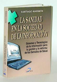 Portada del libro 9788479784201 La Sanidad en la Sociedad de la Informacion