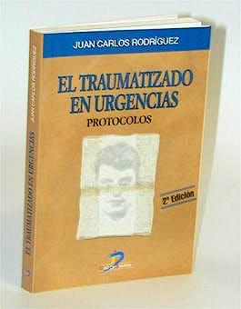 Portada del libro 9788479784324 El Traumatizado en Urgencias. Protocolos