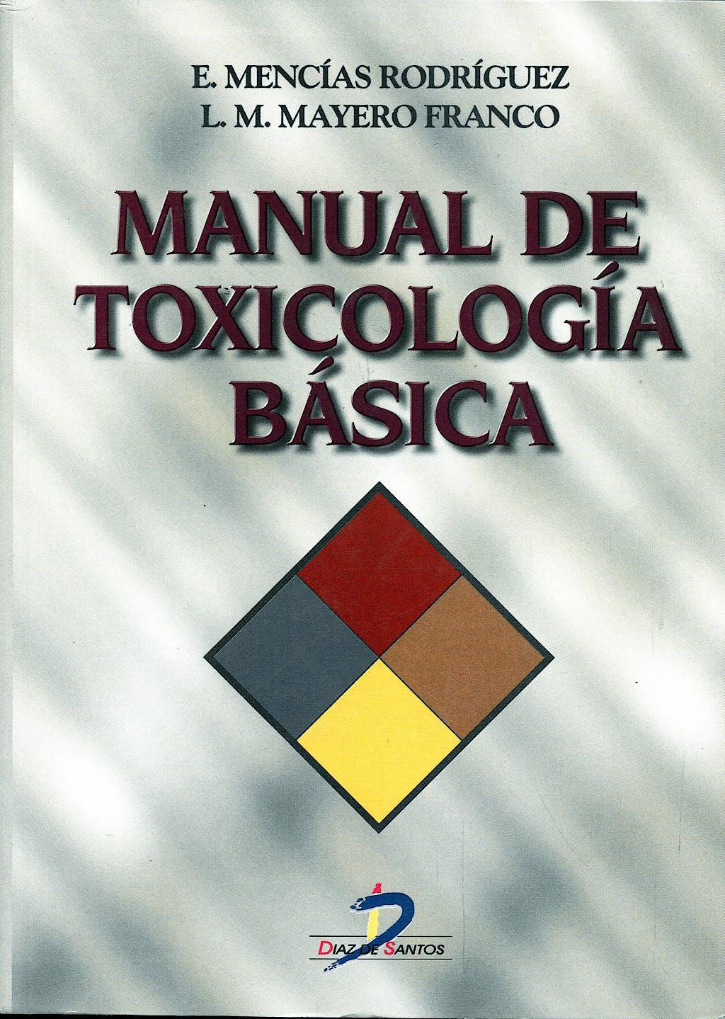 Portada del libro 9788479784362 Manual de Toxicología Básica