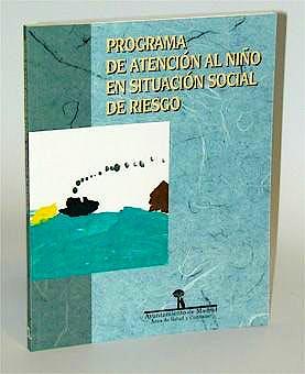 Portada del libro 9788479784447 Programa de Atencion al Niño en Situacion Social de Riesgo