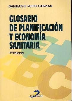 Portada del libro 9788479784591 Glosario de Planificacion y Economia Sanitaria