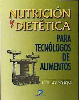 Portada del libro 9788479784652 Nutrición y Dietética para Tecnólogos de Alimentos